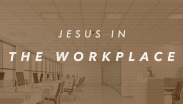 JesusInTheWorkPlace