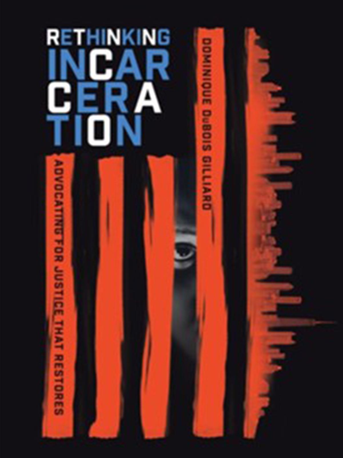 Book_Rethinking Incarceration