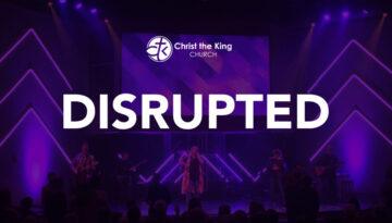 DISRUPTED generic worship