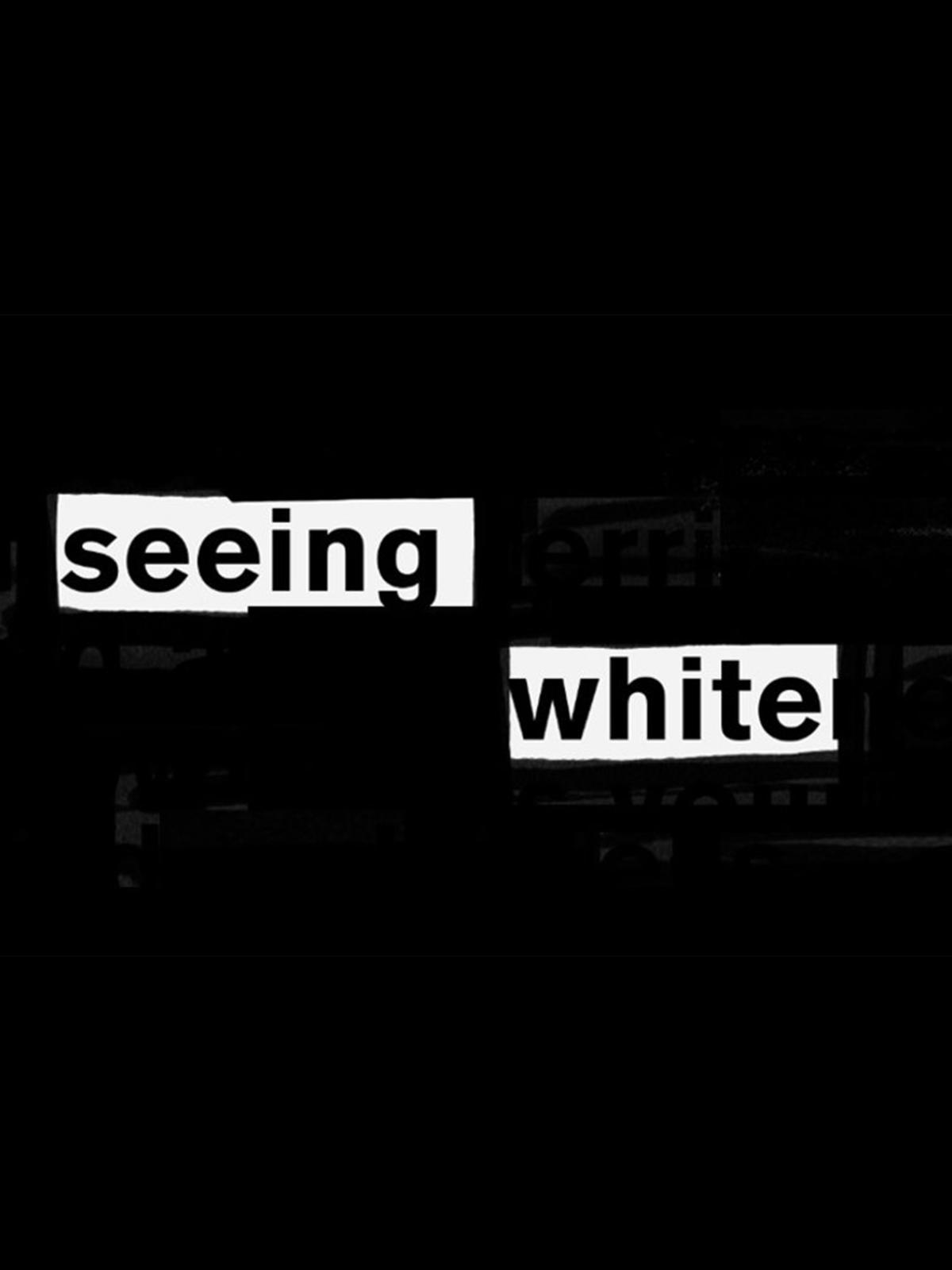 Seeing White edit